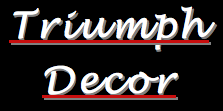 Triumph Decor